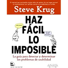 Haz facil lo imposible / Rocket Surgery Made Easy: La Guia Practica Para Aficionados Para Encontrar Y Solucionar Problemas De Usabilidad / the ... and Fixing Usability Probl (Spanish Edition) by Steve Krug (2010-06-30)