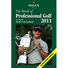 The World of Professional Golf (Rolex Presents The World of Professional Golf)