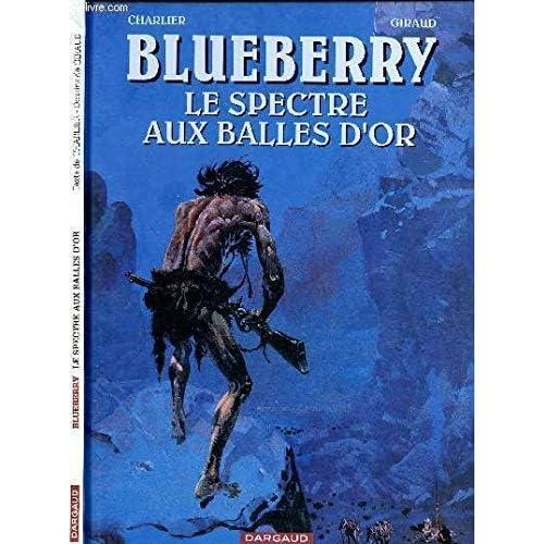 Blueberry,le spectre aux balles d'or