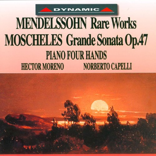 Moscheles: Grande Sonate / Mendelssohn: Variations in B-Flat Major