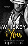 Whiskey & You (The Kings of Texas Billionaires) (English Edition)
