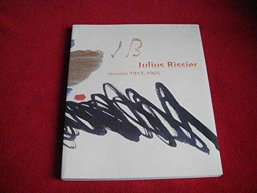 Julius Bissier. Oeuvres 1913-1965