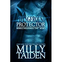 Dangerous Protector (BBW Paranormal Shape Shifter Romance) (Federal Paranormal Unit Book 2) (English Edition)