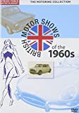 Motoring Collection -British Motor Shows Of 1960s [DVD]