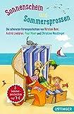 Sonnenschein und Sommersprossen: Die schönsten Feriengeschichten von ...