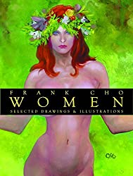 Frank Cho Women: Selected Drawings And Illustrations by Frank Cho (2006-05-11)