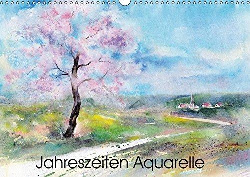 Jahreszeiten Aquarelle (Wandkalender 2018 DIN A3 quer): Mit Aquarellen durchs Jahr (Monatskalender,...