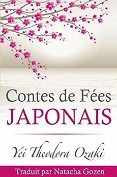 Contes de Fées Japonais par [Ozaki, Yei Theodora]
