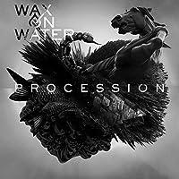 Procession [Explicit]