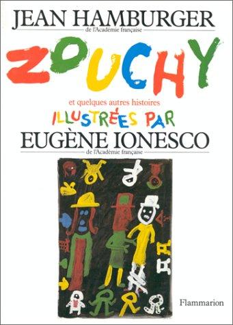 Zouchy et autres histoires par Eugène Ionesco, Jean Hamburger