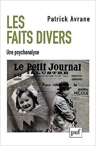 Les faits divers : Une psychanalyse