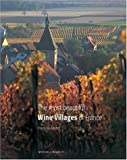 The Most Beautiful Wine Villages of France (Mitchell Beazley Wine Guides)