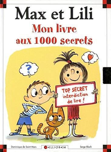 Max et Lili : Mon livre aux 1000 secrets