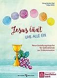 Jesus lädt uns alle ein: Neue Gestaltungsimpulse für Gottesdienste zur Erstkommunion - Helga Jütten