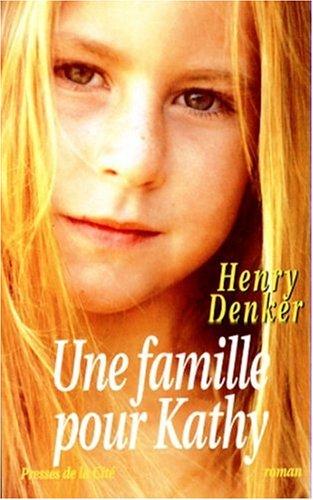 """<a href=""""/node/441"""">Une Famille pour Kathy</a>"""