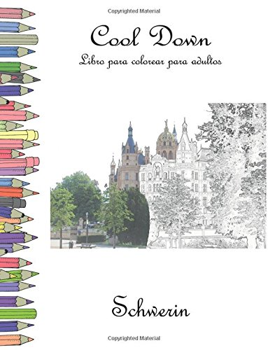 Cool Down - Libro para colorear para adultos: Schwerin