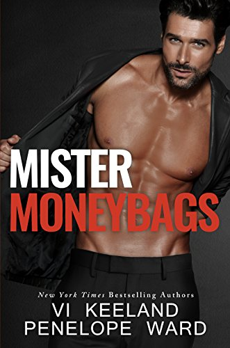 Mister Moneybags by [Keeland, Vi, Ward, Penelope]