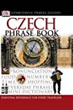 Czech Phrase Book (Eyewitness Travel Guides Phrase Books)