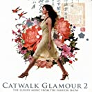 Catwalk Glamour 2