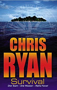 Alpha Force: Survival: Book 1 by [Ryan, Chris]