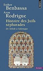 Histoire Des Juifs Sepharades (Pts-Histoire 315)