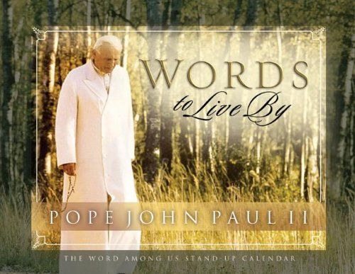 Pope John Paul II: Words to Live by Daily Standup Desk Calendar Word Among Us Press