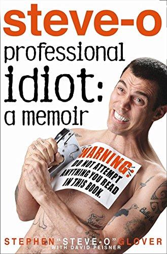 Professional Idiot: A Memoir por Stephen Glover