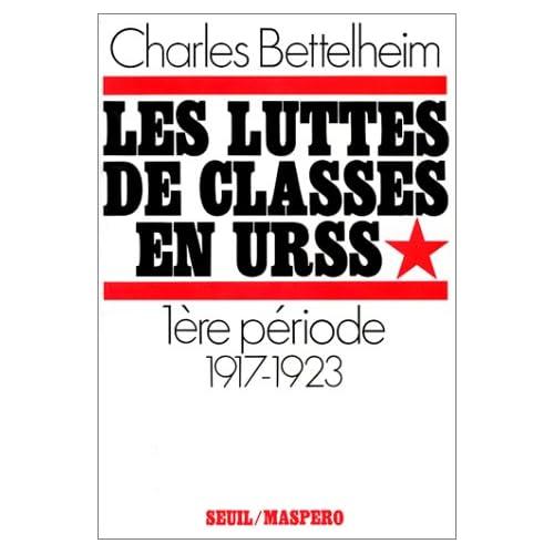 Les Luttes de classes en URSS. De 1917 à 1923 (1)