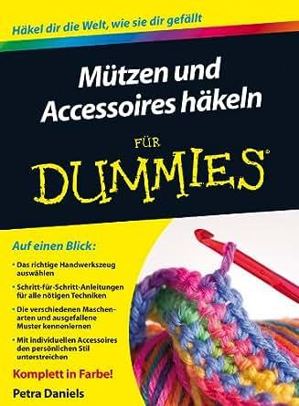 Mützen Und Accessoires Häkeln Für Dummies German Edition Ebook