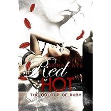 Red Hot - The colour of Ruby (Una storia di passione) (Italian Edition)