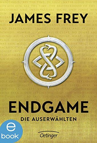 Endgame. Die Auserwählten: Band 1 von [Frey, James]