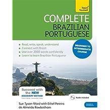 Complete Brazilian Portuguese Beginner to Intermediate Course: (Book and audio support) (Complete Language Courses)