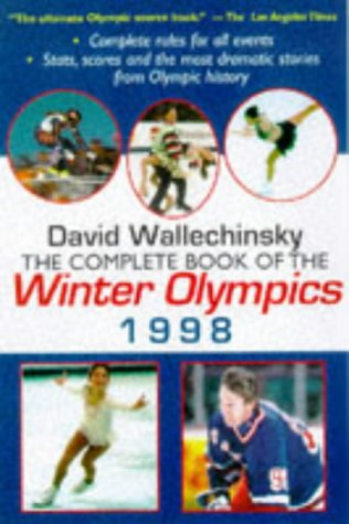 The Complete Book of the Winter Olympics 1998 por David Wallechinsky