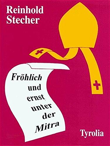 Image of Fröhlich und ernst unter der Mitra