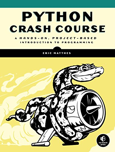 Python Crash Course: A Hands-On, Project-Based Introduction to Programming por Eric Matthes