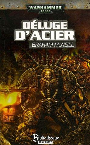 Déluge d'acier par Graham McNeill