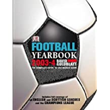 Football Yearbook 2003-4 2003-2004: The Complete Guide to the World Game