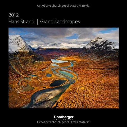 Grand Landscapes 2012 Calendar