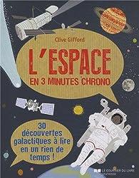 L'espace en 3 minutes chrono