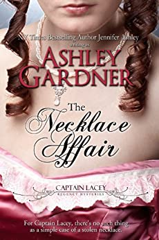 The Necklace Affair (Captain Lacey Regency Mysteries) (English Edition)