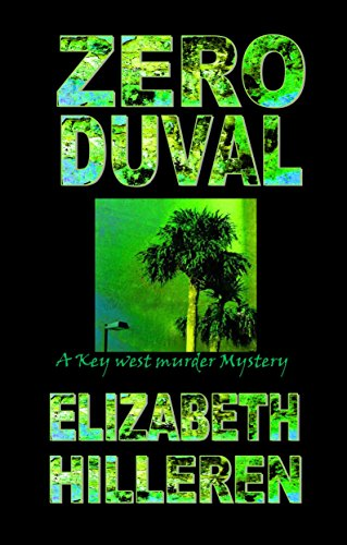 Zero Duval (Key West Mystery Series Book 1) (English Edition)