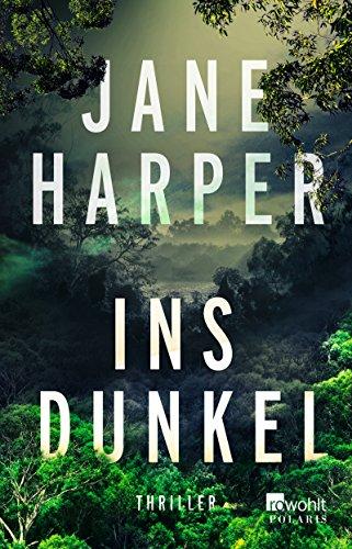 Buchseite und Rezensionen zu 'Ins Dunkel (Aaron Falk ermittelt, Band 2)' von Jane Harper