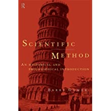 Scientific Method: A Historical and Philosophical Introduction (English Edition)