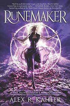 Runemaker (the Runebinder Chronicles Book 3) por Alex R. Kahler