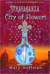 Stravaganza: City Of Flowers