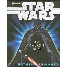 STAR WARS LA GALAXIE EN 3D