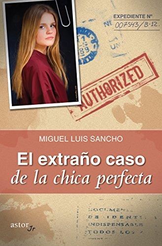 El extraño caso de la chica perfecta (Astor Jr) por Miguel Luis Sancho