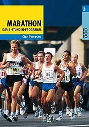 Marathon: Das 4-Stunden-Programm - Vom Anfang bis zum Finish