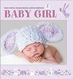 Babyalbum für Mädchen: Mein erstes Album. Meine ersten Märchen. Ein süßes Album, um die ersten 3 Jahre des Baby Girls festzuhalten. Mit Platz für Haarlocke und Babyarmband