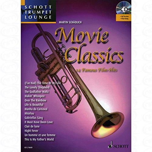 Movie classics - arrangiert für Trompete - Klavier - mit CD [Noten/Sheetmusic] aus der Reihe: Schott Trumpet Lounge